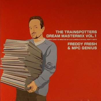 1998 - Freddy Fresh & MPC Genius - The Trainspotters Dream Mastermix Vol.1.jpg