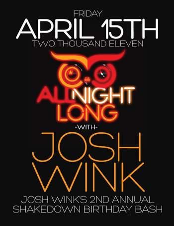 2011-04-15 - Josh Wink All Night Long, B-Day Bash, The Barbary -1.jpg