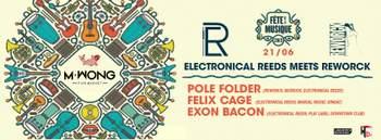 2013-06-21 - Electronical Reeds Meets Reworck, Mr. Wong.jpg