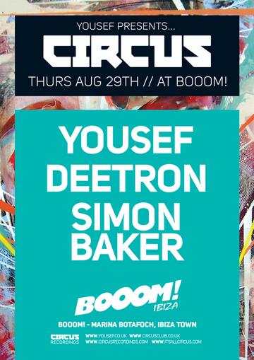 2013-08-29 - Yousef Presents Circus, Booom! Ibiza -2.png