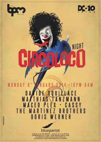 2014-01-06 - Circoloco Night, Blue Parrot, The BPM Festival.jpg